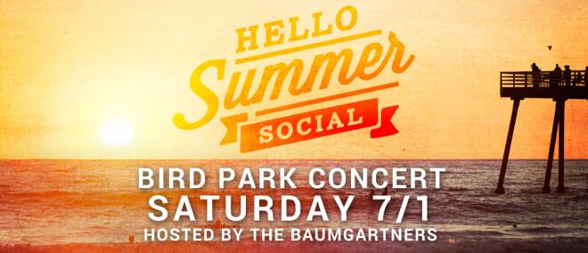 Hello Summer Socials: Bird Park Concert