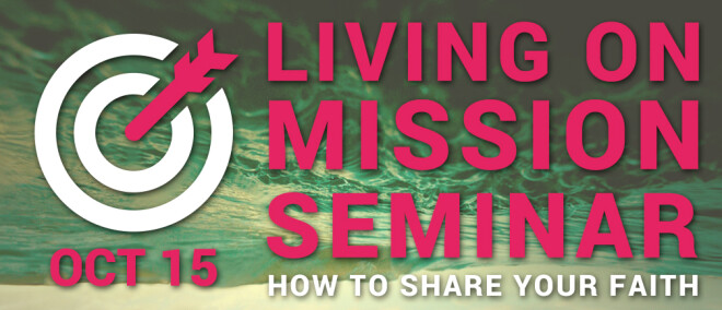 Living On Mission Seminar