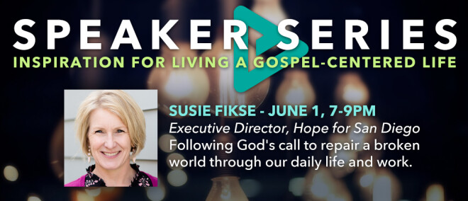 Speakers Series featuring Susie Fikse, Executive Director of Hope for San Diego