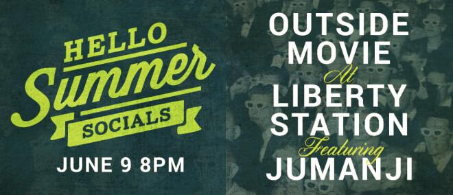 Hello Summer Social - Outside Movie at Liberty Station