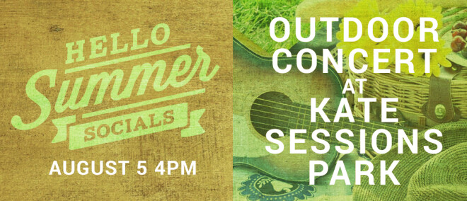 Hello Summer Social - Outdoor Concert at Kate Sessions Park