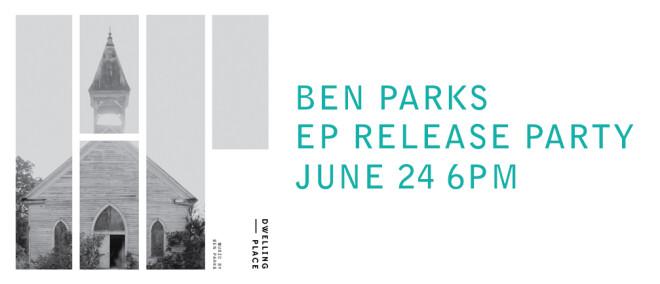 Ben Parks EP Release Party