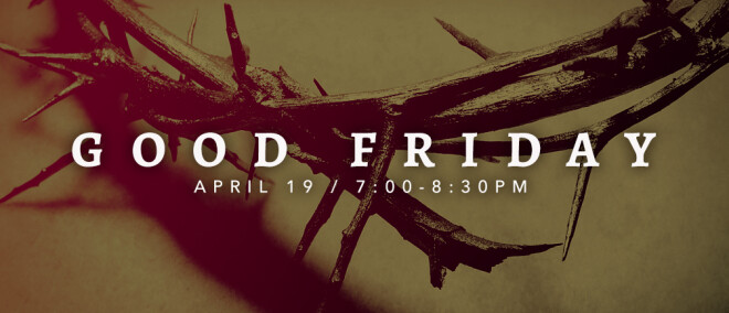 Good Friday Evening Service