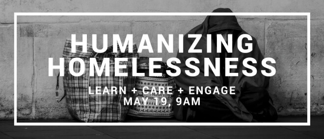 Humanizing Homelessness