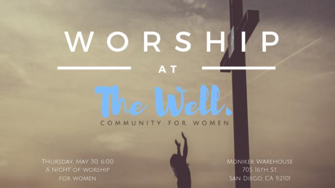Women's Worship Night w/The Well