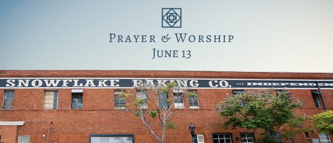 Prayer & Worship Night June 13