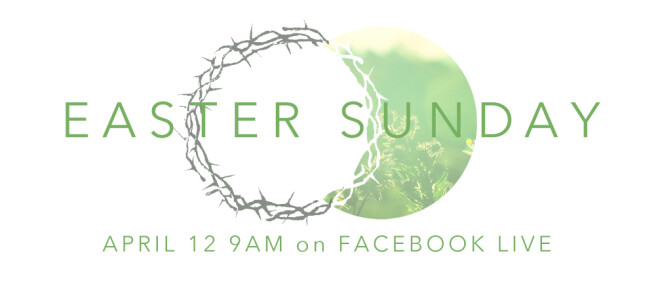 Easter Services at 9 & 11AM